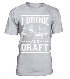 Drink and Draft Funny Fantasy Football Draft T-Shirt . Special Offer 1a3e7f841