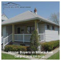 8 Most Inspiring Sell My House Fast Milwaukee We Buy Houses Near