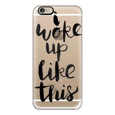 iPhone 6 Plus/6/5/5s/5c Case - I woke up like this ($40) ❤ liked on Polyvore featuring accessories, tech accessories, phone cases, phone, cases, iphone case, slim iphone case, apple iphone cases and iphone cover case