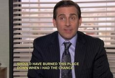 The 25 Best Michael Scott Quotes - just died on #16