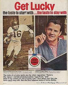 Frank Gifford, football star for the New York Giants, appeared in Lucky Strike cigarette ads in the early including this one, which appeared on the back cover of 'The Saturday Evening Post' magazine, November 1960s Advertising, Celebrity Advertising, Old Advertisements, Vintage Cigarette Ads, Cigarette Brands, Vintage Ads, Vintage Posters, Vintage Style, Don Draper