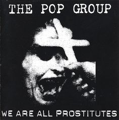 The Pop Group We Are All Prostitutes Warner Music Japan WPCR1967 CD Compilation 1998