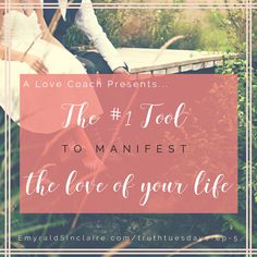 The #1 tool to manifest the love of your life! www.emyraldsinclaire.com