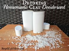 Detoxing Homemade Clay Deodorant - Bentonite clay, arrowroot powder, beeswax, Shea butter, coconut oil, and essential oils from Simple Life Mom