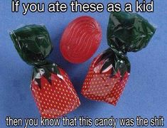 Actually they still have these lol. Just ate some the other day.