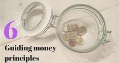 The 6 guiding principles that shape my attitude towards money My Attitude, Shape, Thoughts, Money, Life, Silver, Ideas