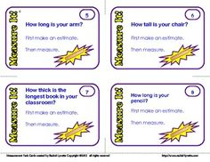 Here are 16 free measurement cards to use with your students. Each card requires students to make an estimate before measuring. Students will need a ruler to complete these cards. A yardstick and tape measure would also be helpful. Students can work in standard and/or metric measurements. A student answer sheet is included. CCSS Aligned. Grades 2-3