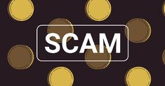 Beware of coin scams to know why check out the article.