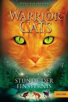 Warrior Cats. Stunde der Finsternis: I, Band 6 (Gulliver) von Erin Hunter, http://www.amazon.de/dp/3407743823/ref=cm_sw_r_pi_dp_CGvysb03JB79S