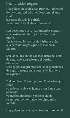 Cesar Vallejo Cesar Vallejo, Poetry Poem, Motivational Phrases, Human Mind, The Voice, Writing, Sayings, Quotes, Poet