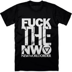 Fuck The NWO T-shirt.  Let your true feelings on the new world order be heard with our 'Fuck the NWO' t-shirt.  Available in hoodies and all colours.  #fuckthenwo #nwo #illuminati #tshirt #truthtshirts #killuminati   TRUTHTSHIRTS.COM
