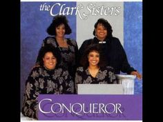 The Clark Sisters - Jesus Forevermore (Hebrews 13:8)