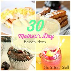 30 Mother's Day Brunch Ideas from Six Sisters' Stuff
