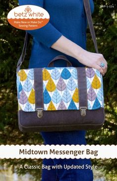 Betz White Midtown Messenger Pattern