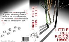 Front cover, spine and back cover for a modern/adult Little Red Riding Hood. AS final piece coursework