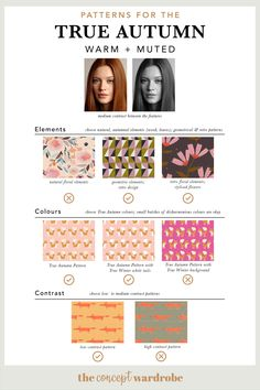 Patterns for the True Autumn type the concept wardrobe Fall Wardrobe Essentials, Fall Capsule Wardrobe, Colors For Skin Tone, Muted Colors, Autumn Colours, Deep Autumn, Warm Autumn, Seasonal Color Analysis, Fall Color Palette