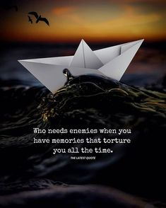 Who needs enemies when you have memories that torture you all the time Strong Quotes, True Quotes, Book Quotes, Qoutes, Meaningful Quotes, Inspirational Quotes, Motivational, Bingo Quotes, Too Late Quotes