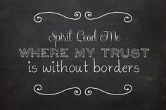 Printable Chalkboard Word Art Spirit Lead Me Where My Trust is Without Borders Typography Christian Download
