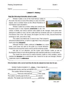 This lesson is adjusted for fourth grade reading comprehension. The theme is history and the topic is Windsor Castle. Students are encouraged to utilize new vocabulary words and synonyms in this reading.