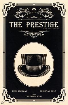 BROTHERTEDD.COM - theandrewkwan: The Prestige alternative movie... The Prestige Movie, Le Prestige, Movie Poster Art, Film Posters, Poster Wall, Poster Collage, Home Dance Studio, Beard Logo, Retro Bedrooms