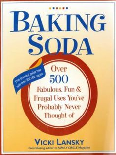 "Carolyn picked up ""Baking Soda: Over 500 Fabulous, Fun, and Frugal Uses You've Probably Never Thought Of"" by Vicki Lansky, Martha Campbell"