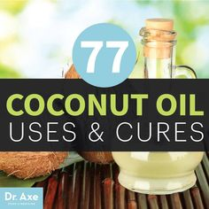 Coconut Oil Uses & Cures - Dr.Axe  CoconutOil uses are countless and can be used for everything from deodorant to toothpaste and body lotion to weight loss aid.