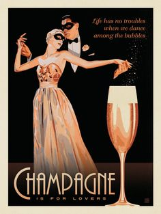 Anderson Design Group Champagne Is For Lovers - This elegant print is sure to add a sense of… Champagne Quotes, Champagne Bar, Champagne Taste, Vintage Champagne, Vintage Wine, Vintage Ads, Vintage Posters, Champagne Images, Champagne Diamond