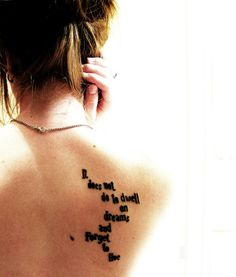 """""""It does not do to dwell on dreams and forget to live."""" 