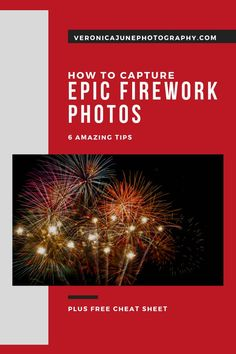 How to Capture Epic Firework Photos With The Best 5 Tips (+ Free Cheat Sheet) Night Time Photography, Fireworks Photography, Sparkler Photography, Photography Basics, Photography Business, Photography Tutorials, Amazing Photography, Learn Photography, Photography Composition