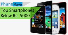 Here is the List of latest budget Android mobile Phonespriced below 5,000 with Dual Sim, 4G LTE