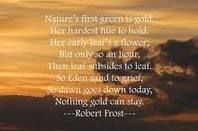 Nothing Gold Can Stay by Robert Frost... stay gold Pony Boy!