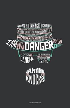 "Heisenberg...""I am the danger!"" http://www.jeffreymarkell.com"