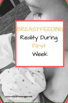 Breastfeeding stories are different to everyone. I write in this post the breastfeeding reality during the first week after giving birth. Breastfeeding Stories, All About Pregnancy, Four Kids, After Giving Birth, One Week, Work From Home Moms, Kids Health, Future Baby, New Moms