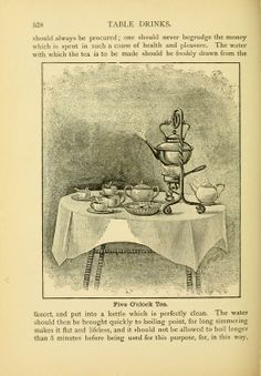 Five o'clock tea, from: Breakfast, dinner and supper; or, What to eat and how to prepare it. (Philadelphia,1897)