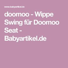Awesome doomoo Wippe Swing f r Doomoo Seat