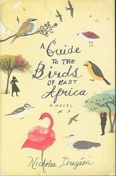 A Guide to the Birds of East Africa ... gorgeous covers make me want to read a book. Can't help it.