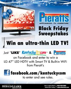 """Enter for a chance to win an ultra-thin 47"""" LED TV in our Pieratt's Black Friday Sweepstakes. Enter now at http://woobox.com/4s89zh."""