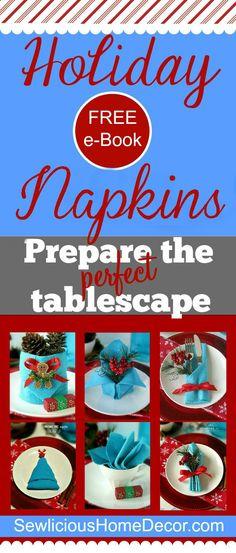 Free Holiday e-Book Napkin Tutorials at sewlicioushomedecor.com