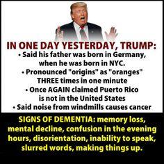 Trump Dementia...getting worse... Signs Of Dementia, Pathological Liar, Us Politics, Political Views, Republican Party, Memories, Shit Happens, Sayings, Words