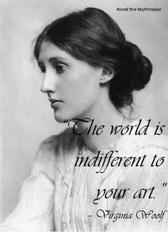 The mostly boring writer's life is just a little scarier with this Virginia Woolf quote.
