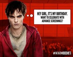 R is dead, but Nicholas Hoult is alive! Happy Birthday!We're celebrating with Warm Bodies early screenings across the US.