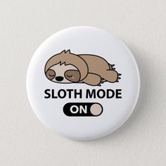 Cute Sloth, Funny Sloth, Funny Buttons, Bling Phone Cases, Funny Phone Wallpaper, Rock Painting Designs, Pin And Patches, Rock Crafts, Cute Pins