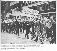 This picture from national archives shows Chinese Americans marching for the right to help in World War II. According to national archives, this showed that they were loyal to America, and World War II served as a turning point for Chinese Americans. However, the Chinese people were still widely disliked by white American people.