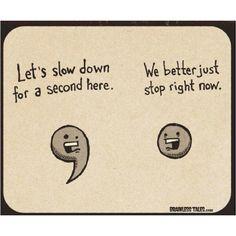 Funny:)  HaHa HaHa! A little grammar humor....