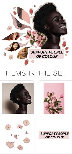 """""""Support People of Colour"""" by jessicamaire ❤ liked on Polyvore featuring art and pocpolyvore"""