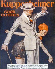"Kuppenheimer  ""Good Appearance""  Illustration by JC Leyendecker. 1920s ad. flapper fashion."