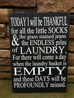 Thankful - good laundry room decoration!