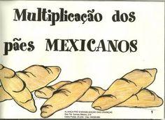 História Missionária - Pães Mexicanos