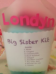 Big Sister Kit: baby shower gift Cute idea for the big sister to not feel left out, or brother...must remember for future gift giving