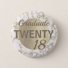 White and Gold Marble Graduate 2018 Button - college graduation gift idea cyo custom customize personalize special